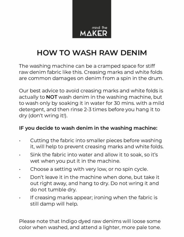 Mind the MAKER - FARGO Biologische Raw Stretch Denim washing advice 2